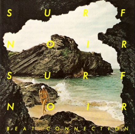 Beat Connection-Surf noir EP