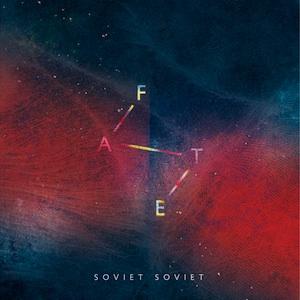 02. Soviet Soviet - Fate