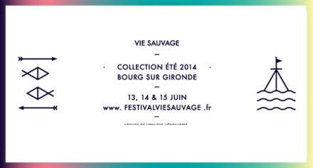 Vie Sauvage - Collection Été 2014