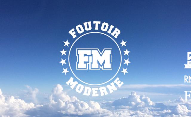 Foutoir Moderne #1