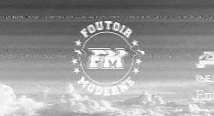 Foutoir Moderne #4
