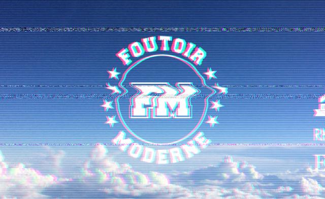 Foutoir Moderne #3